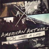American Authors - Best Day Of My Life - Single Version