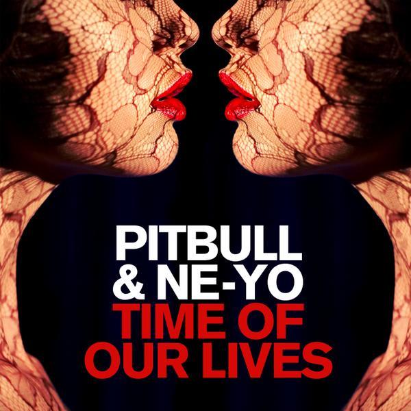 Pitbull feat Ne-Yo - Time Of Our Lives