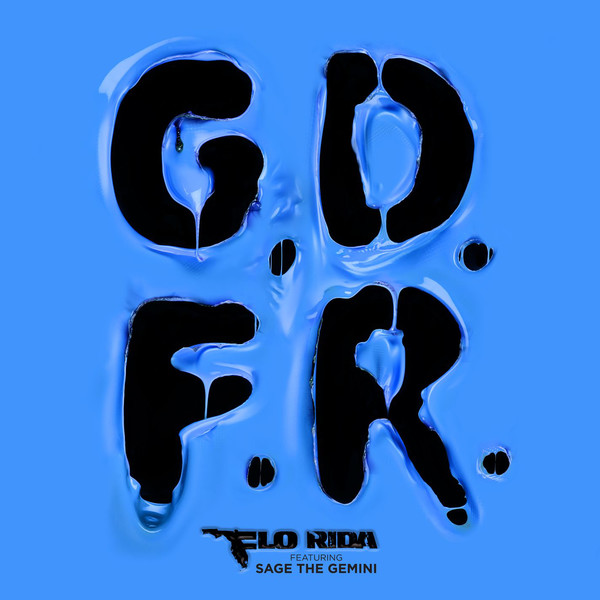 Flo Rida (feat. Sage The Gemini and Lookas) - G.D.F.R