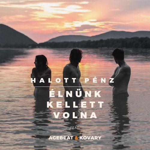 Halott Pénz feat. Agebeat & Kovary